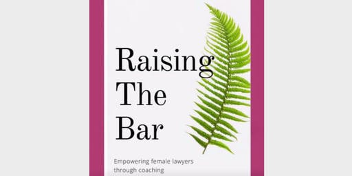 Book Launch (Leeds) - Raising the Bar: empowering female lawyers through coaching