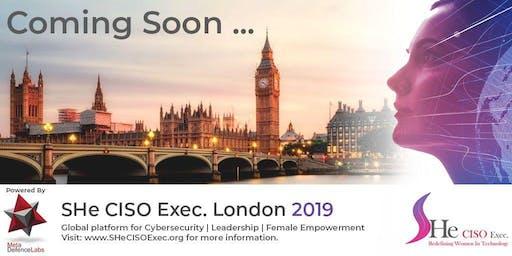 SHe CISO Exec.  London Meetup
