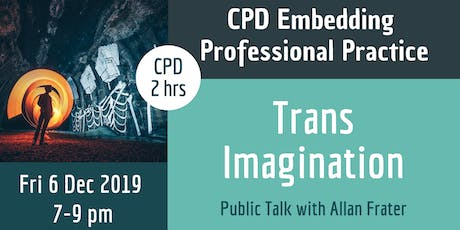 Trans Imagination - CPD Public Talk with Allan Frater tickets