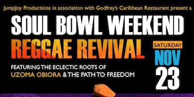 A Soul Bowl Weekend Reggae Revival