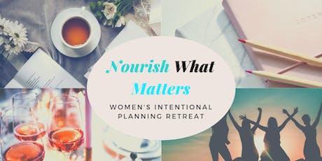 Nourish What Matters: 2020 Planning Retreat tickets