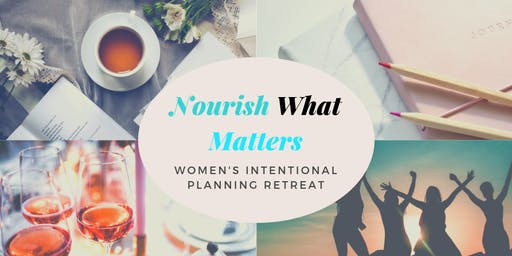 Nourish What Matters: 2020 Planning Retreat