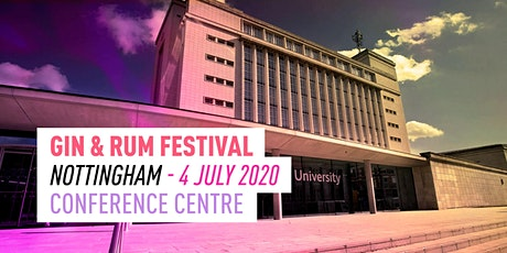 The Gin & Rum Festival - Nottingham - 2020 tickets