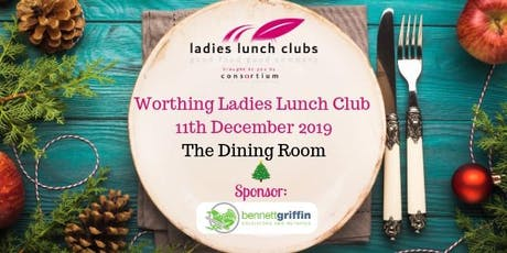 Worthing Ladies Lunch Club - 11th December 2019 tickets