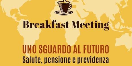 Breakfast Meeting - Uno sguardo al futuro biglietti