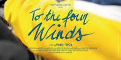 To the Four Winds - film screening 23rd October 2019
