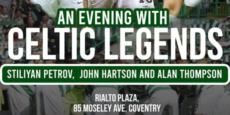 An Evening with Celtic Legends!! - WWW.EASYTICKETING.CO.UK tickets