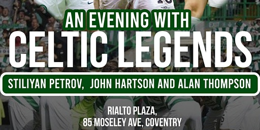 An Evening with Celtic Legends!! - WWW.EASYTICKETING.CO.UK