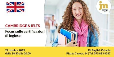 Cambridge e IELTS: focus sulle certificazioni di inglese - JM English CT biglietti