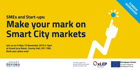 SMEs & Start-ups: Make your mark on Smart City Markets tickets
