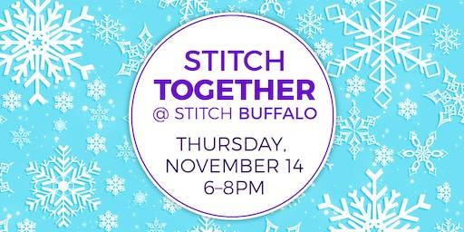 Stitch Together @ Stitch Buffalo (November 2019)