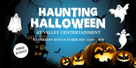 Haunting Halloween at Valley Centertainment tickets