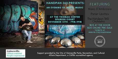 Handpan  Concert with Mark D'Ambrosio at the Thomas Center Spanish Court tickets