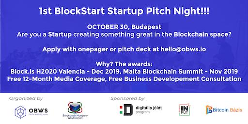 Open Blockchain & Blockchain Hungary Association Presents  - 1st BlockStart Startup Day and Pitch Night
