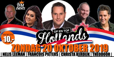 Op en Top Hollands tickets