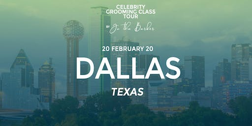 DALLAS, TX - Celebrity Grooming Class by JC Tha Barber