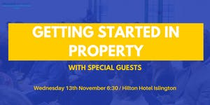 Getting Started in Property: How to Get It Right First...