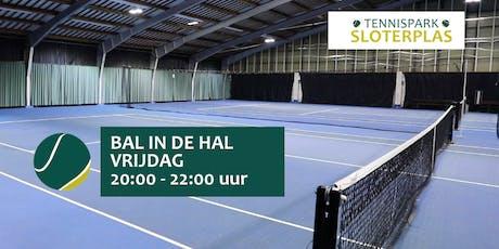 Bal in de Hal 20:00 - 22:00 uur, Tennispark Sloterplas tickets