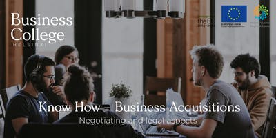 Know How - Business Acquisitions; Negotiating and Legal Aspects