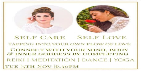 Self Care and Self Love - Connecting with your mind, body and inner Goddess tickets