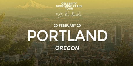 PORTLAND - Celebrity Grooming Class by JC Tha Barber tickets