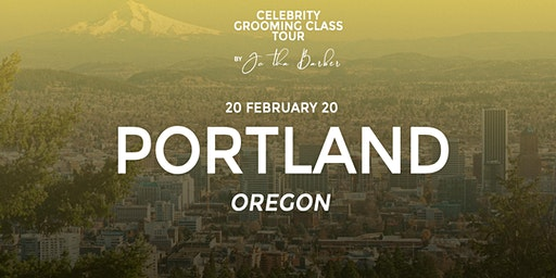 PORTLAND - Celebrity Grooming Class by JC Tha Barber