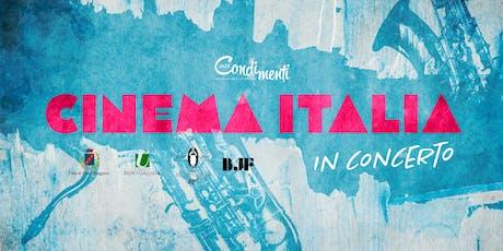 Condimenti Jazz 2019: Cinema Italia in concerto biglietti