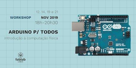 Arduino para todos / Introdução à computação física bilhetes