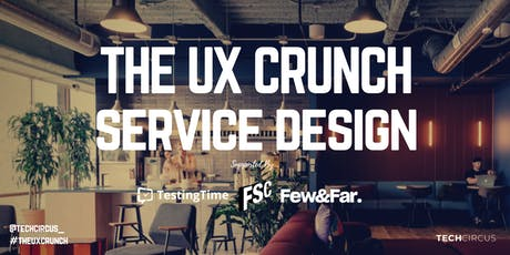 UX Crunch: Service Design tickets