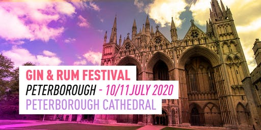 The Gin & Rum Festival - Peterborough - 2020