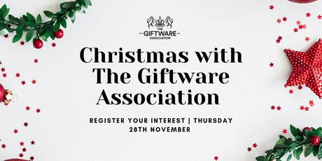 CHRISTMAS WITH THE GIFTWARE ASSOCIATION tickets