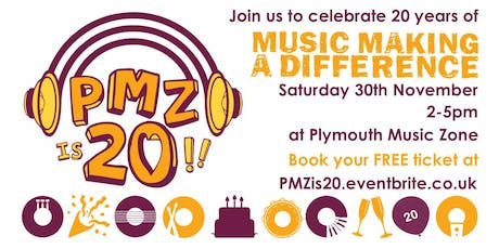 Plymouth Music Zone (PMZ) 20th Birthday Party tickets