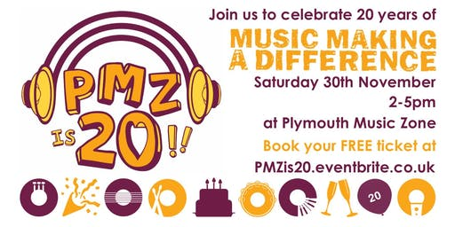 Plymouth Music Zone (PMZ) 20th Birthday Party