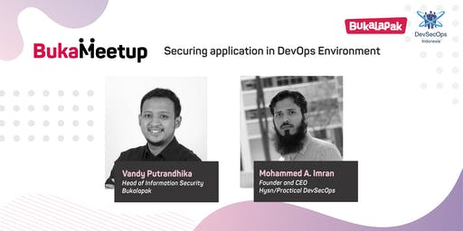 BukaMeetup: DevSecOps-Securing application in DevOps Environment