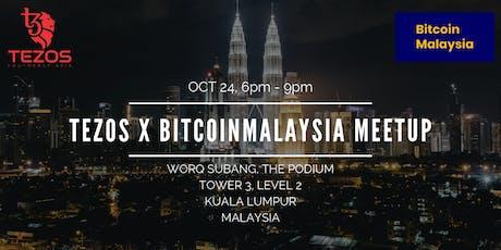 Tezos x BitcoinMalaysia Meetup tickets