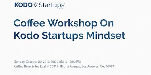Coffee Workshop On Kodo Startups Mindset