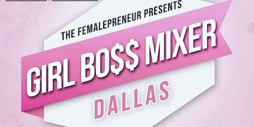 Girl Bo$$ Network Mixer -Dallas