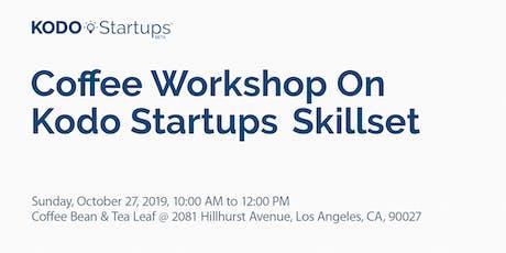 Coffee Workshop On Kodo Startups Skillset tickets