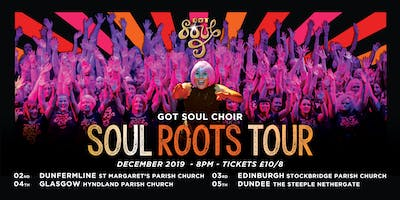 Got Soul Choir Present Soul Roots Tour