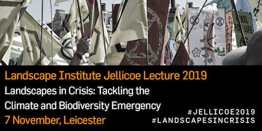 LI Jellicoe Lecture 2019: Landscapes in Crisis
