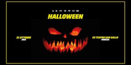 Halloween 2019 / Ex Teatro San Gallo / Venezia biglietti
