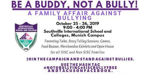 Be a Buddy not a Bully Munich Campus Open House