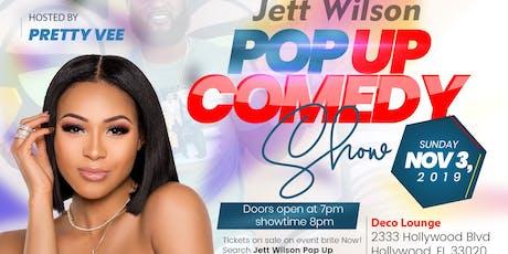 Jett Wilson Pop Up Comedy Show tickets