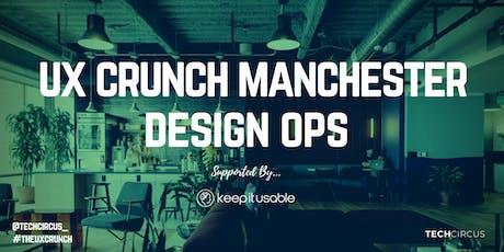 UX Crunch Manchester: Design Ops tickets