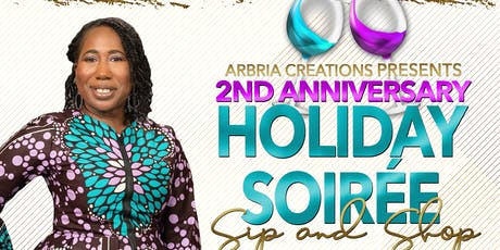 Arbria Creations Holiday Soirée Sip & Shop tickets