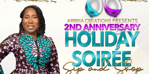 Arbria Creations Holiday Soirée Sip & Shop