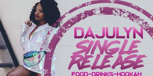 Copy of Dajulyn Single Release