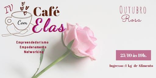 IV Café com Elas - Outubro Rosa