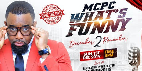 MCPC What's Funny - December 2 Remember tickets