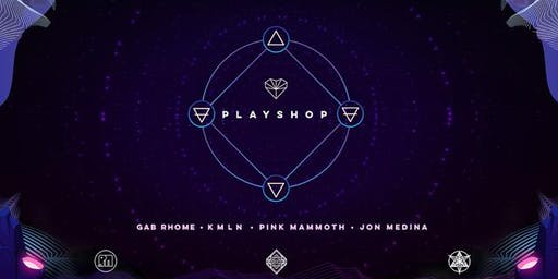PLAYSHOP feat. Gab Rhome, KMLN, Pink Mammoth and Jon Medina